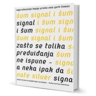 Signal i šum: Zašto se tolika predviđanja ne ispune – a neka ipak da